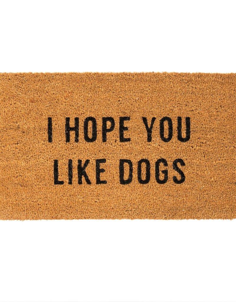Indaba Trading Inc I Hope You Like Dogs Doormat