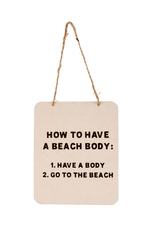 Indaba Trading Inc Beach Body Sign