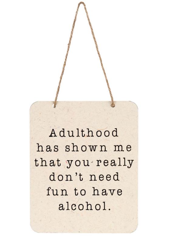 Indaba Trading Inc Adulthood Sign