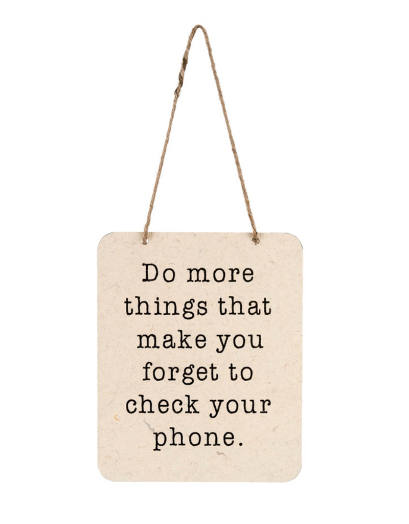Indaba Trading Inc Forget Your Phone Sign