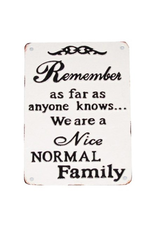 North American Country Home NACH-Nice Normal Family Plaque