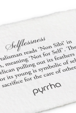 Pyrrha Pyrrha-Selflessness