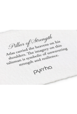 Pyrrha Pyrrha-Pillar Of Strength