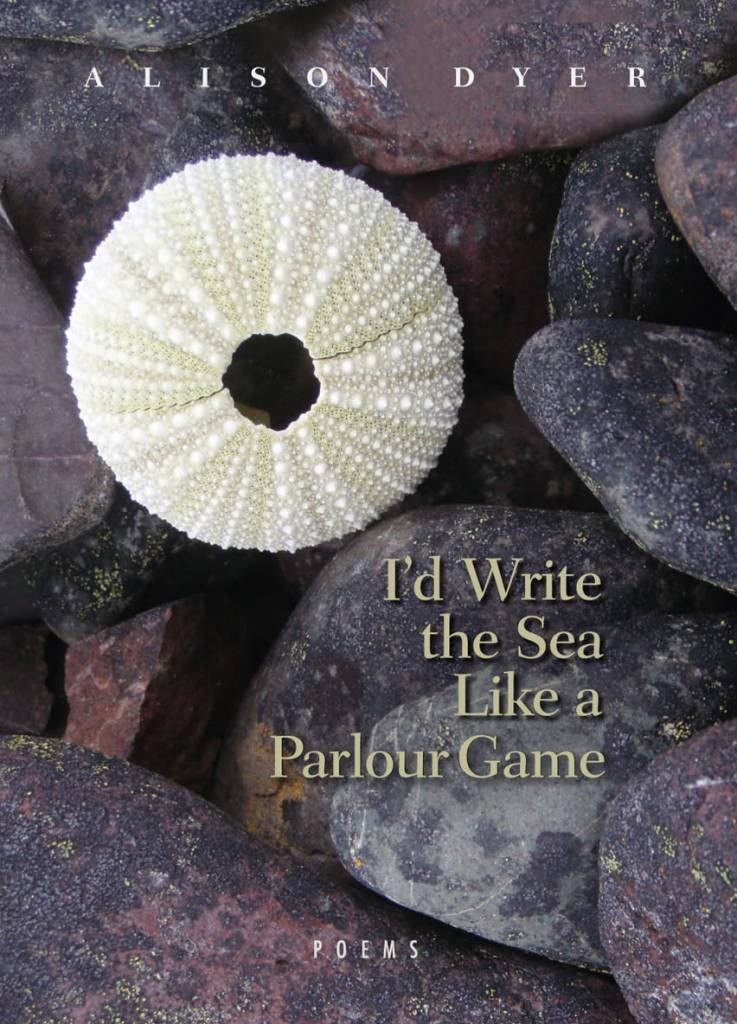 Breakwater Books Breakwater Books-I'd Write The Sea Like A Parlour Game