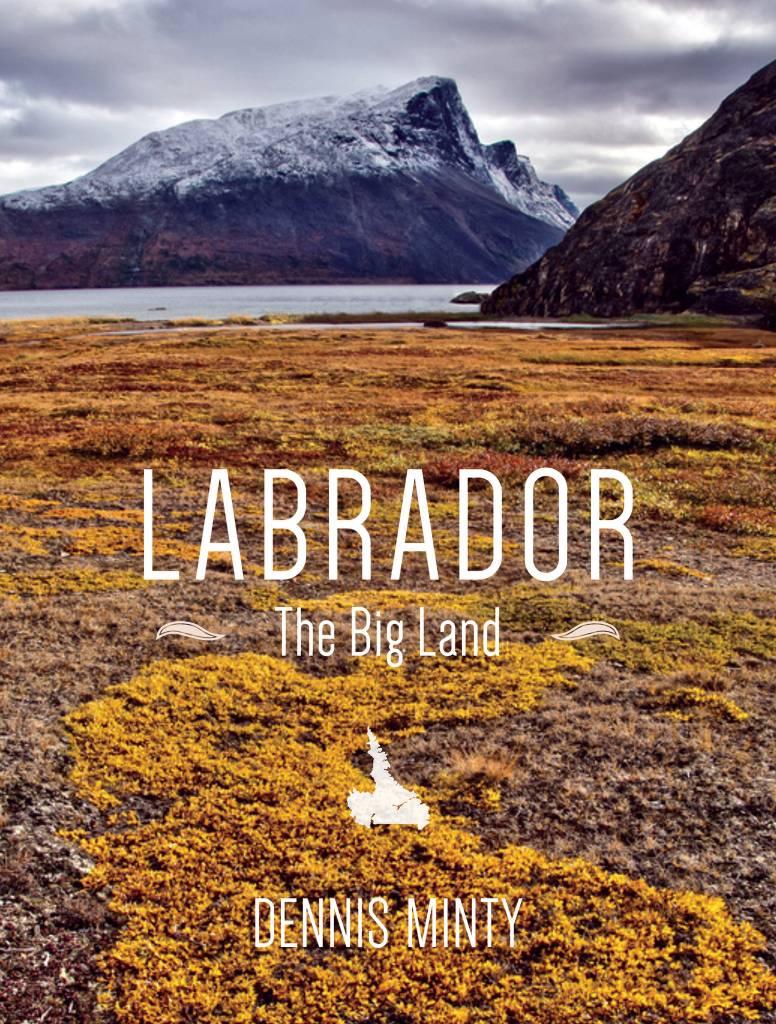 Breakwater Books Breakwater Books-Labrador:The Big Land