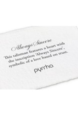 Pyrrha Pyrrha-Always Sincere