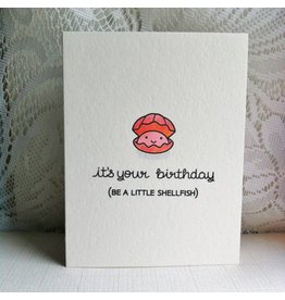 Driven to Ink Driven to Ink-It's Your Birthday, Be a Little Shellfish