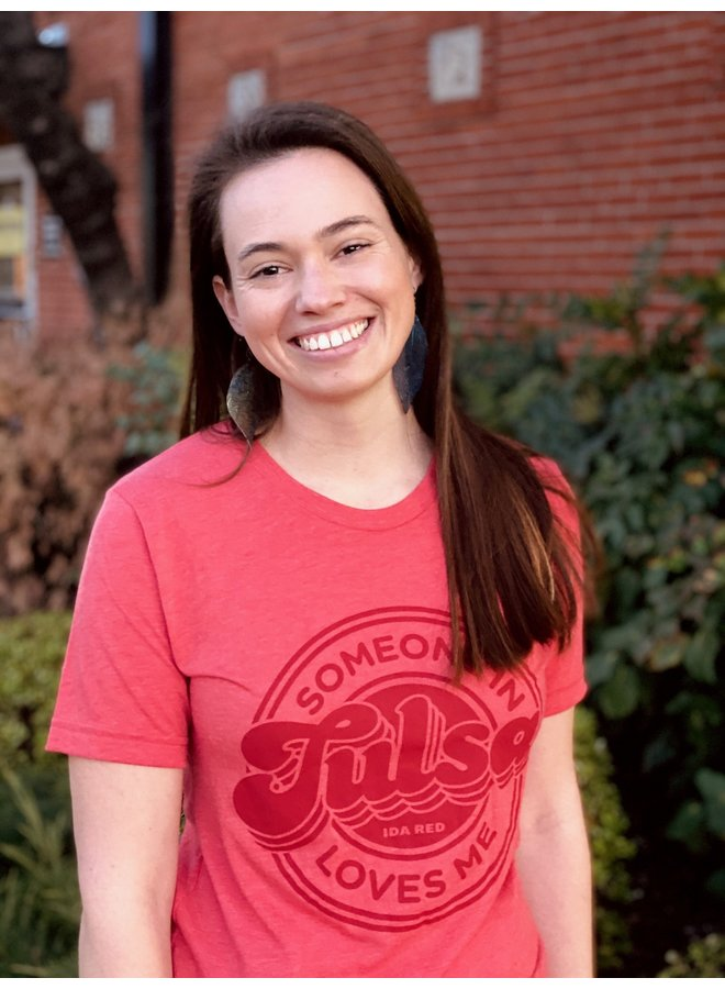 Someone in Tulsa Loves Me Tshirt