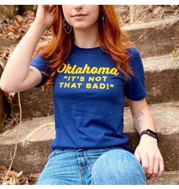 Ida Red Oklahoma Not That Bad Tshirt