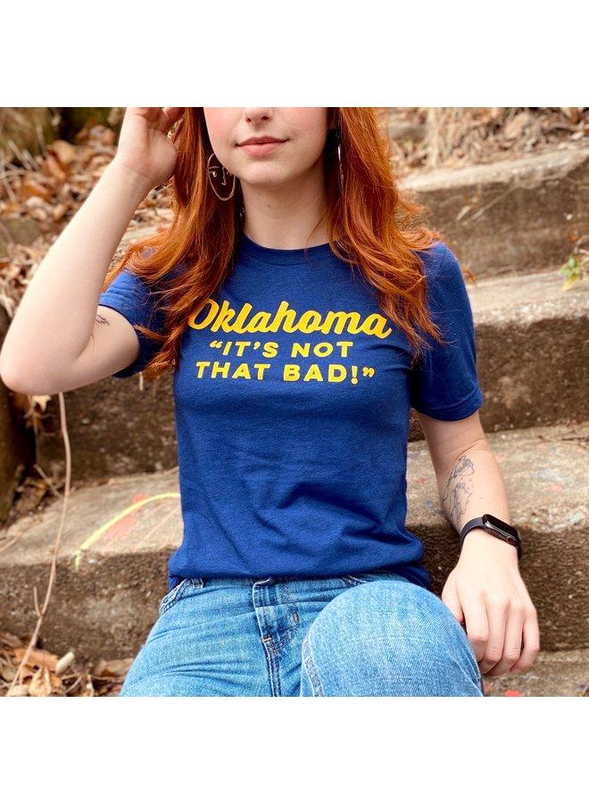 Oklahoma Not That Bad Tshirt