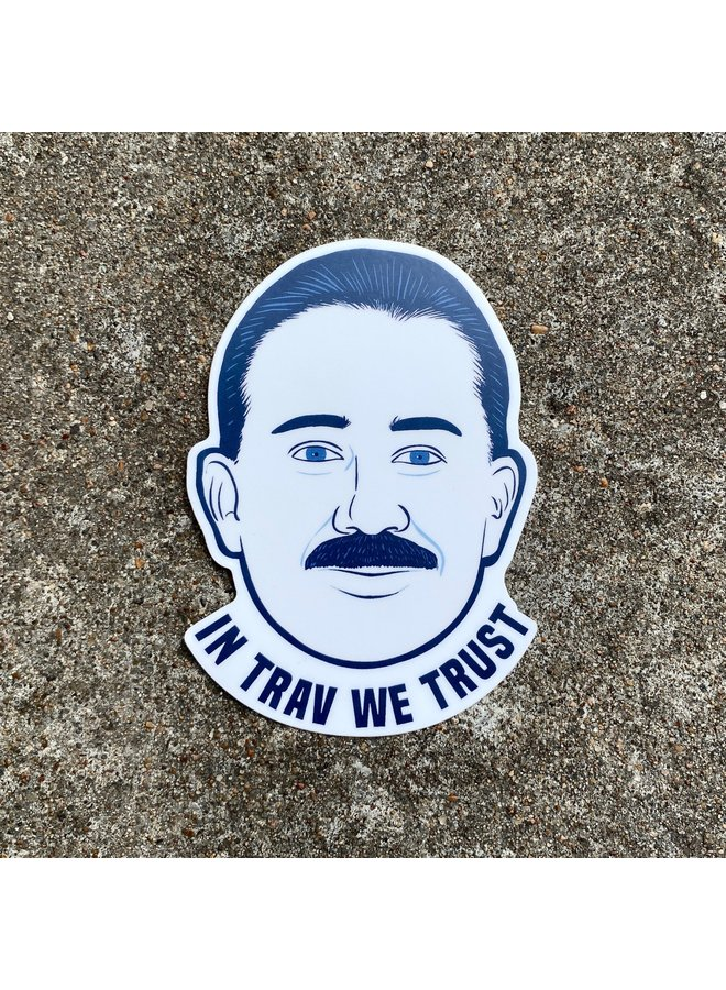 In Trav We Trust Sticker