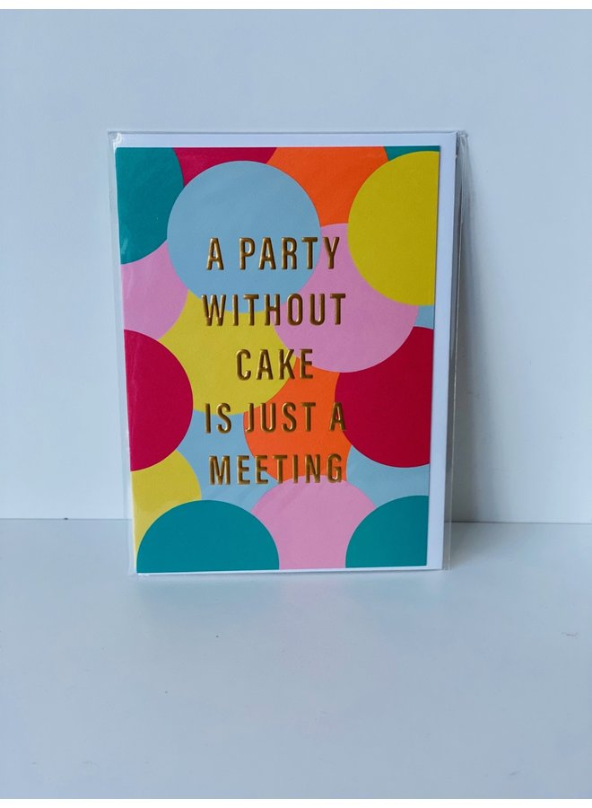 Party Without Cake Card
