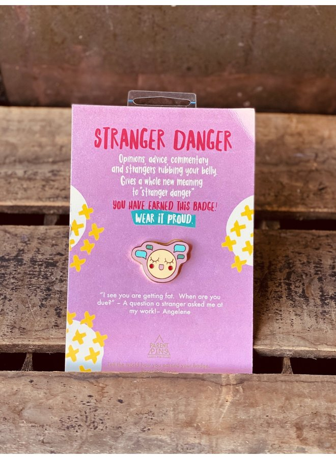 Stranger Danger Parent Pins
