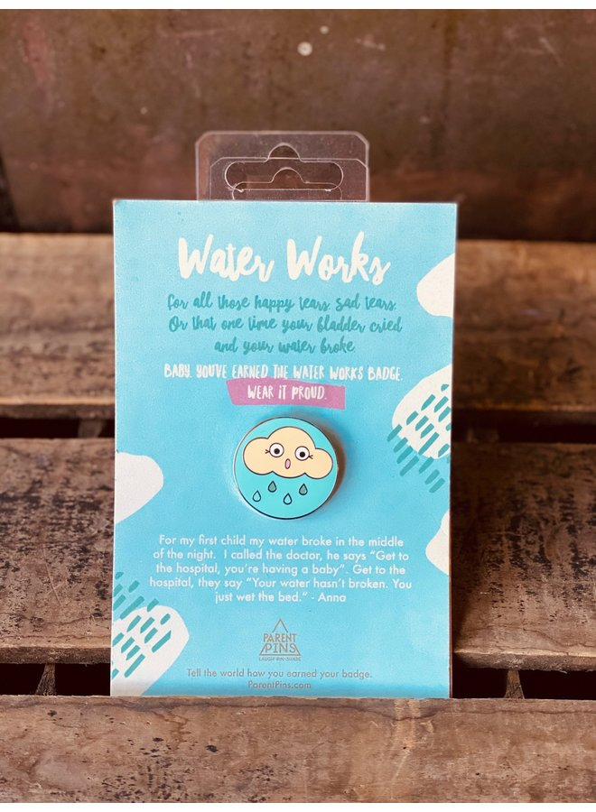Water Works Parent Pin