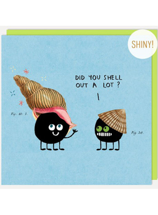 Shell Out Card