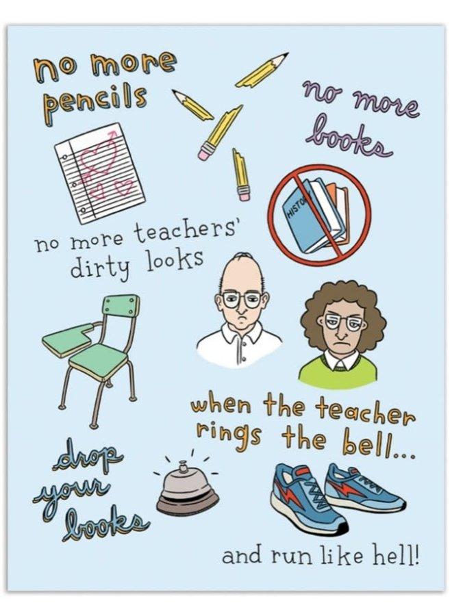 No More Pencils Card