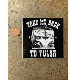 Ida Red Take Me Back To Tulsa Sticker
