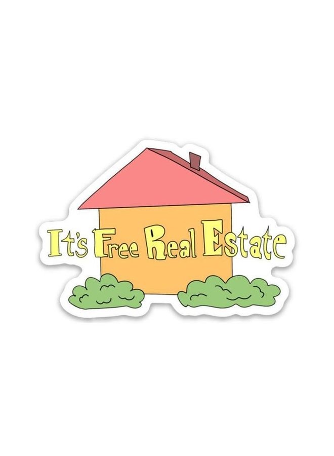 Its Free Real Estate Sticker