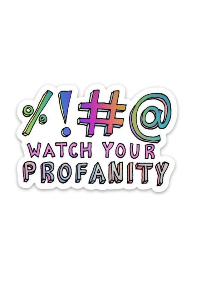Watch Your Profanity Sticker