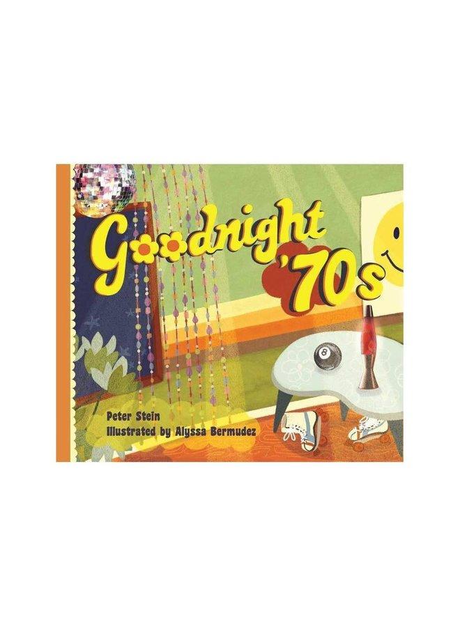 Goodnight 70s