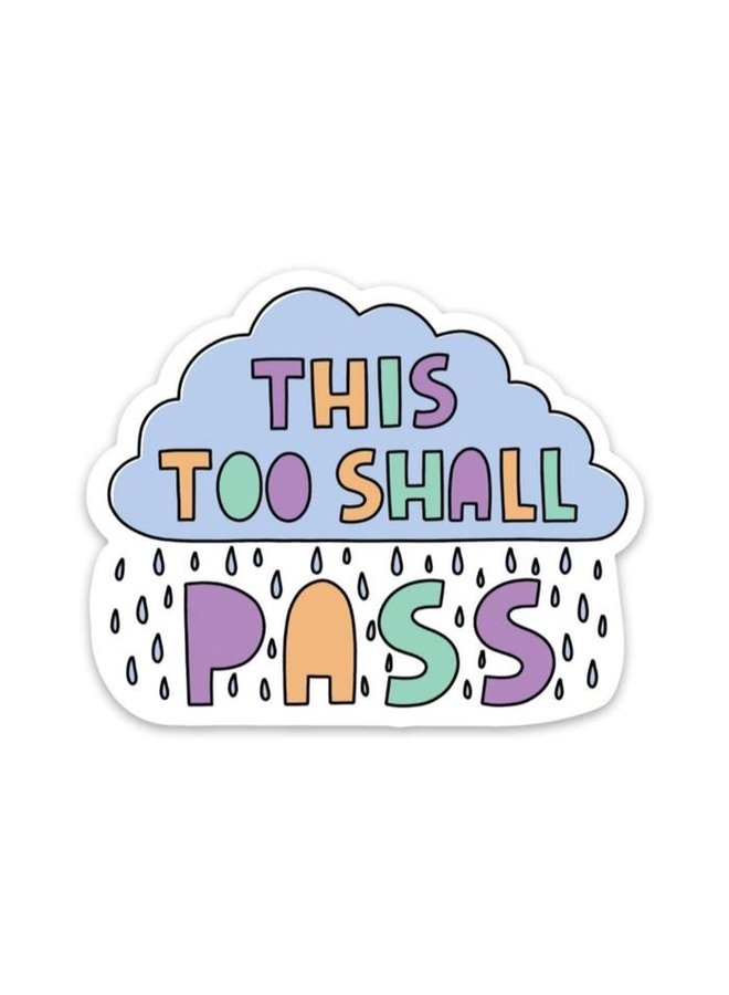 This Too Shall Pass Rain Cloud Sticker