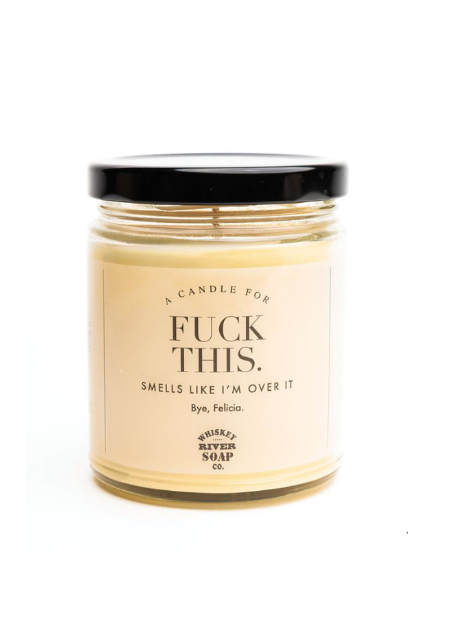 Fuck This Candle