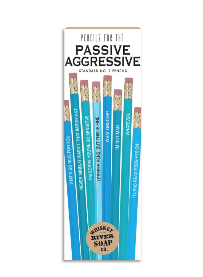 Passive Aggressive Pencils