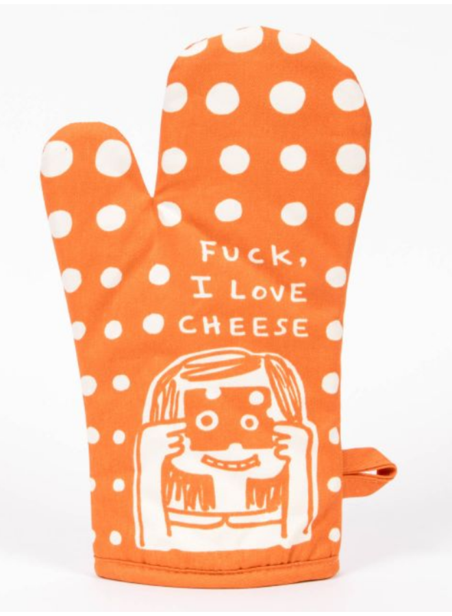 Fuck I Love Cheese Oven Mitt