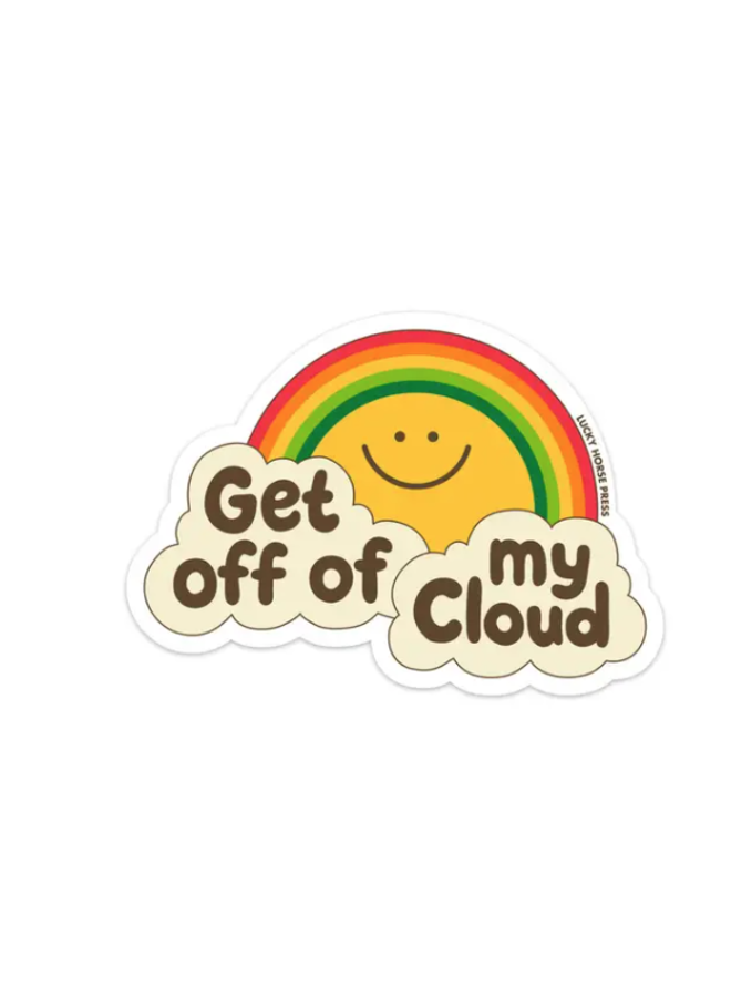 Get Off Of My Cloud Sticker