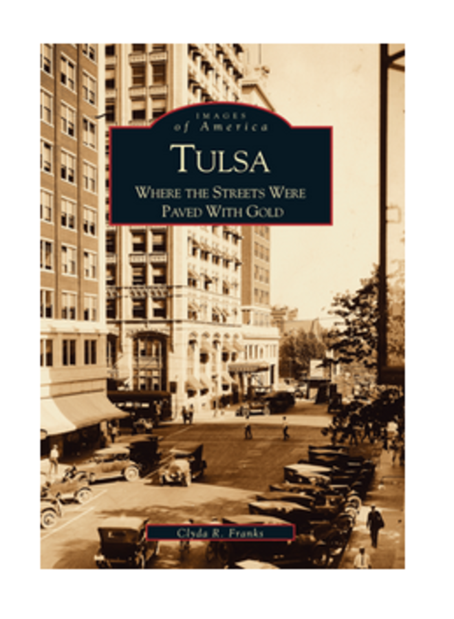 Tulsa Where the Streets Were Paved With Gold