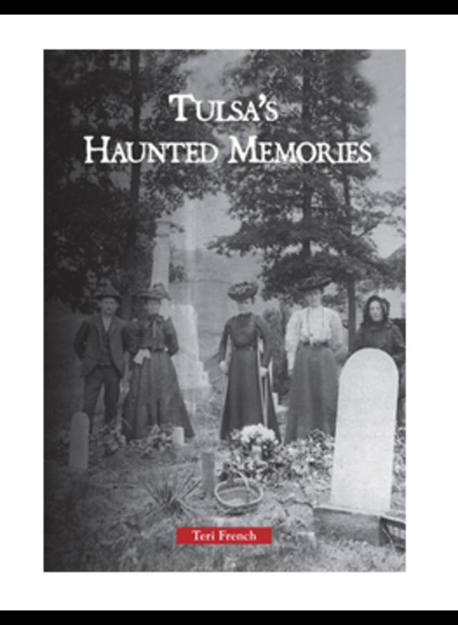 Tulsa Haunted Memories Book