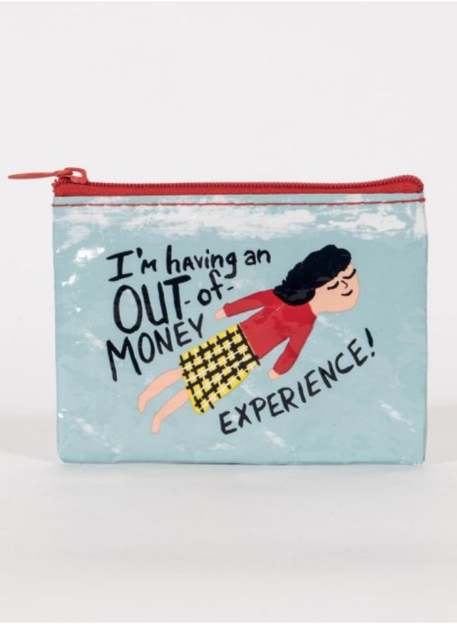 Out of Money Experience Coin Purse