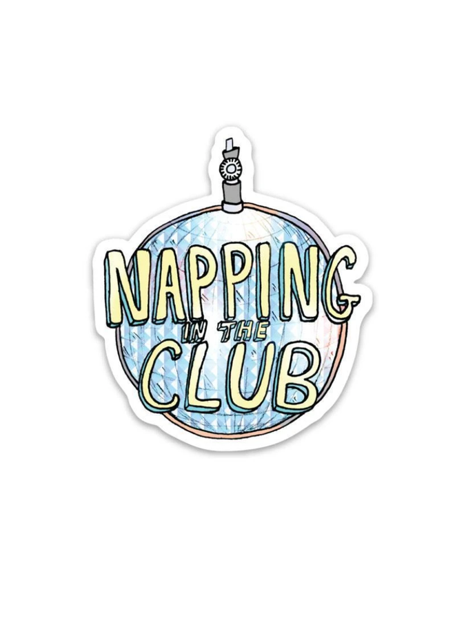 Napping In The Club Sticker