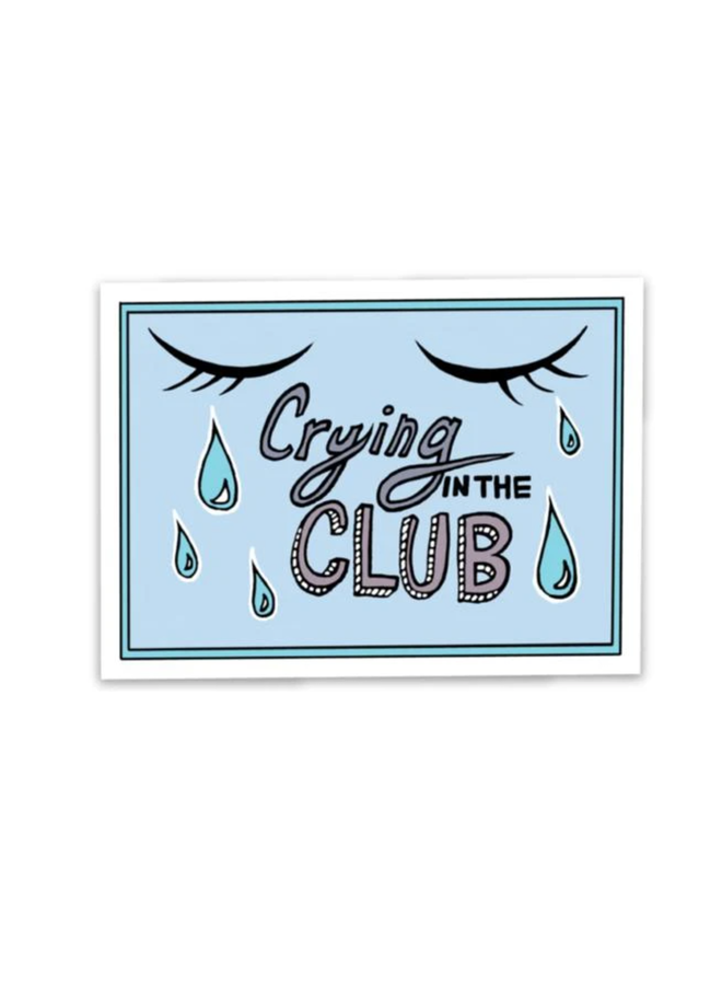 Crying In The Club Sticker