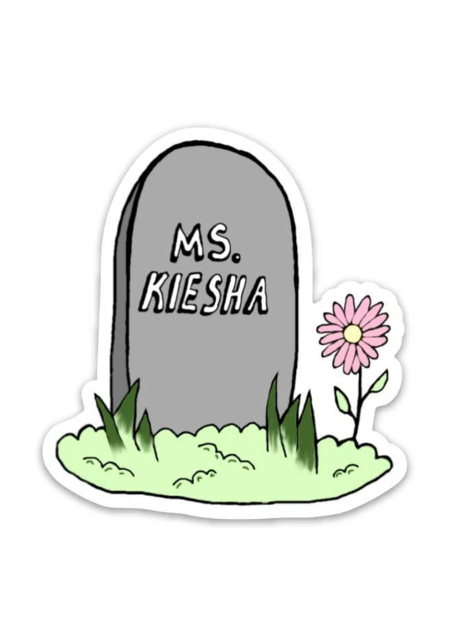 Ms Keisha Sticker
