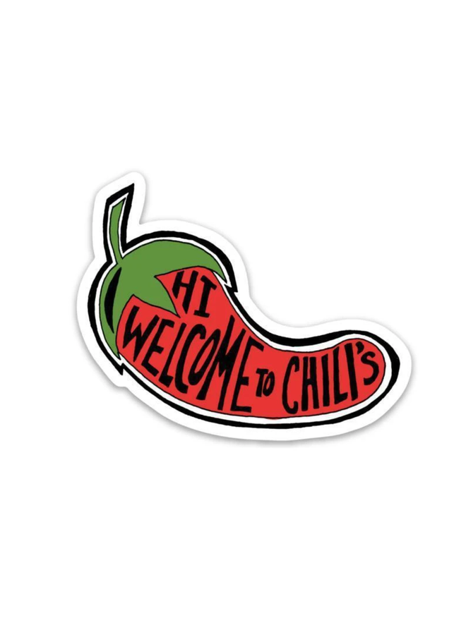Hi Welcome To Chilis Sticker