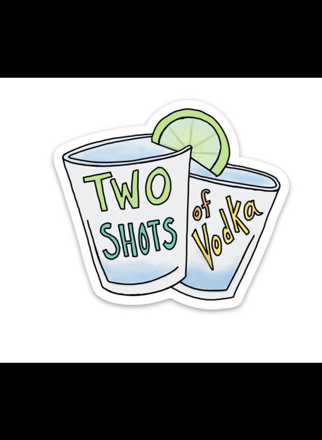 Two Shots of Vodka Sticker