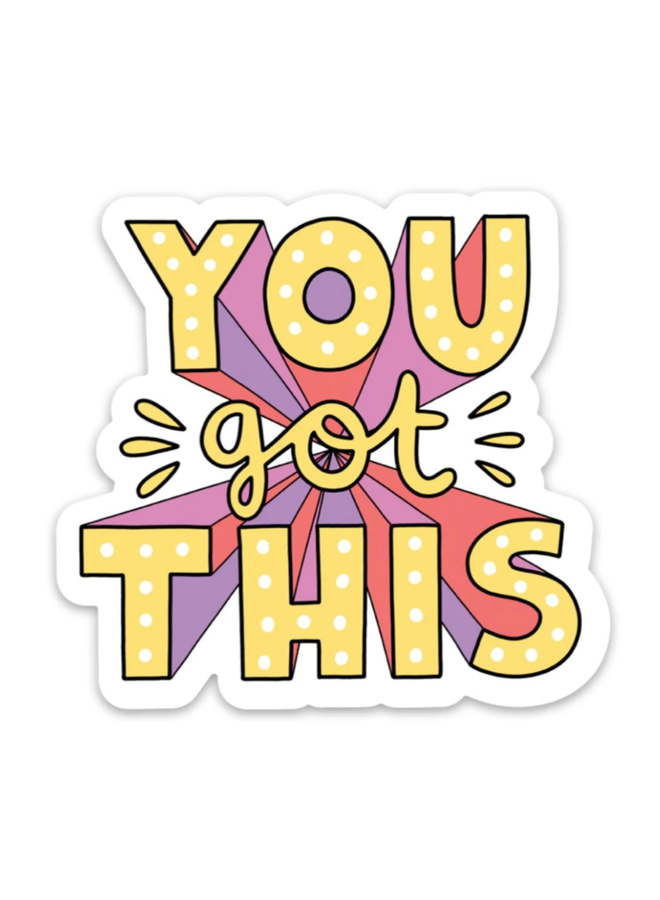 You Got This Bold Lettering Sticker