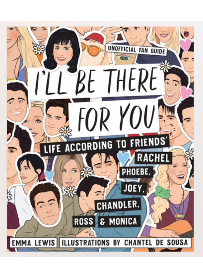 I'll Be There For You Book