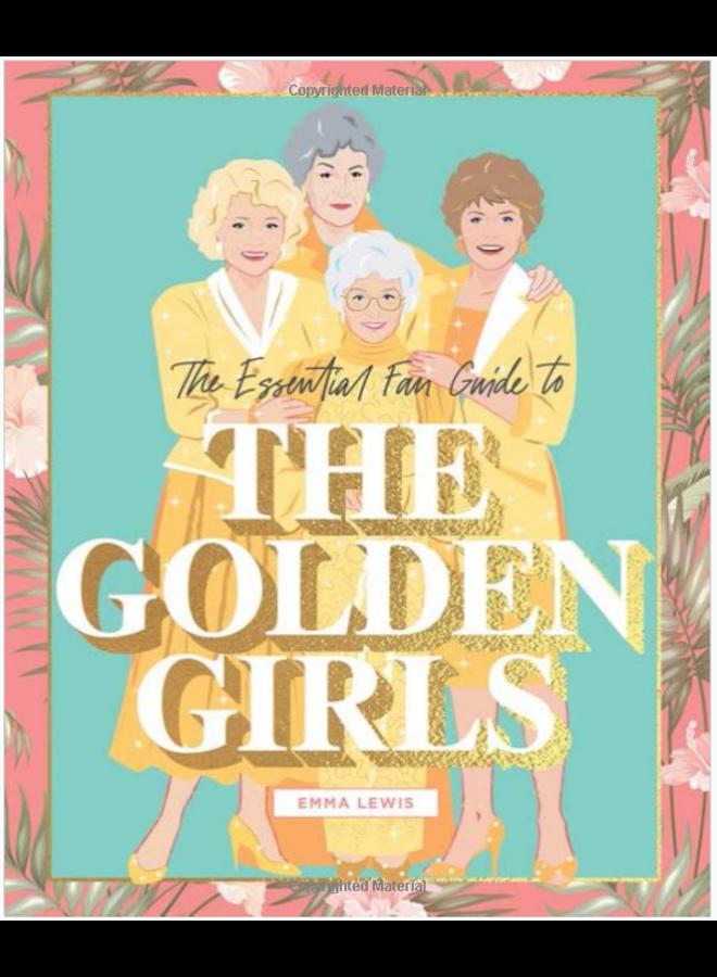 Golden Girls Essential Fan Guide