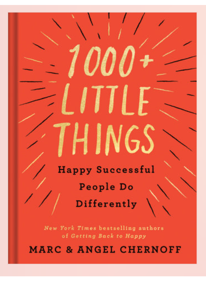 1000 Things Happy Successful People Do Differently
