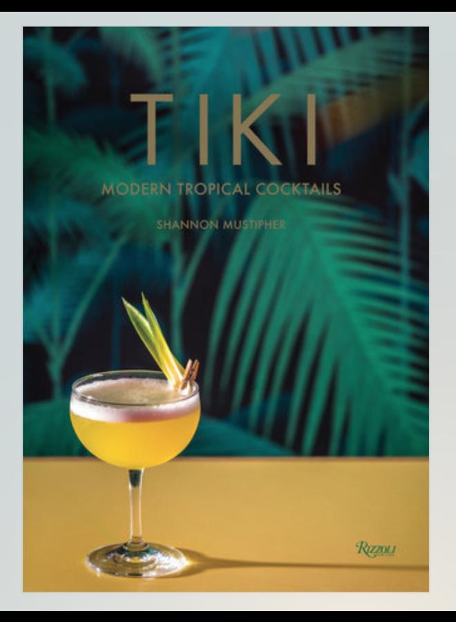 Tiki Modern Tropical Cocktails