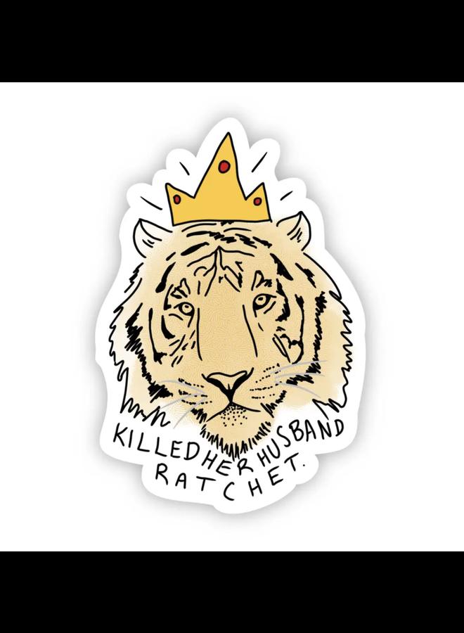 Tiger King Sticker - Big Moods
