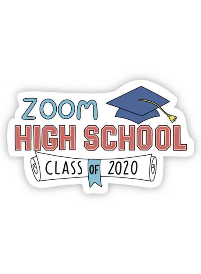 Zoom High School Class Of 2020 Sticker