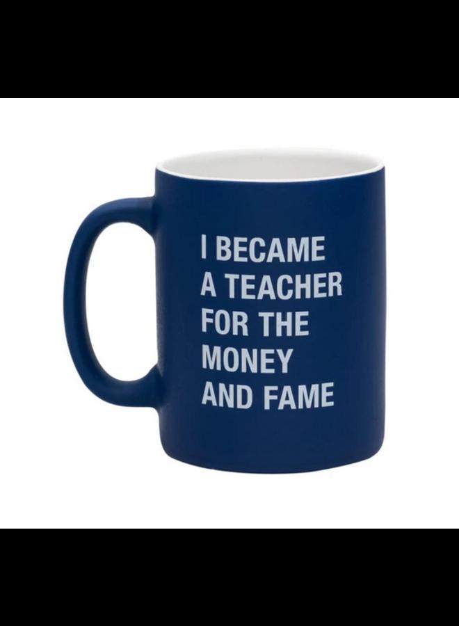 Money and Fame Mug