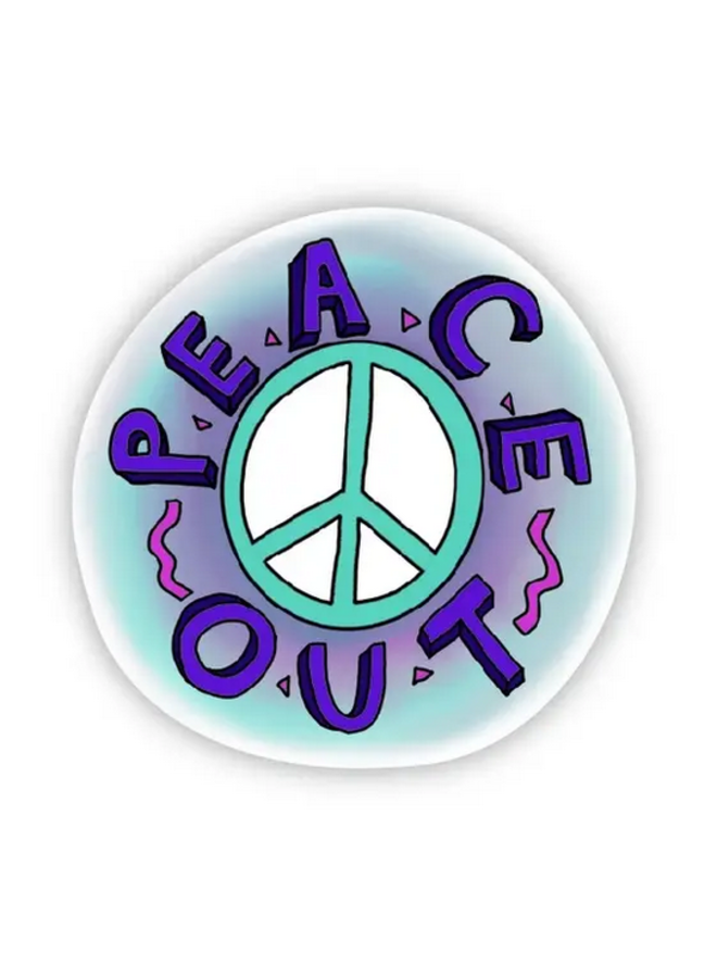 Peace Out Sticker