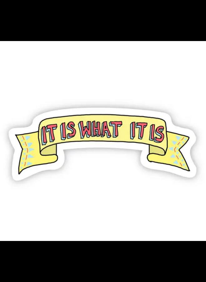 It Is What It Is TikTok Sticker