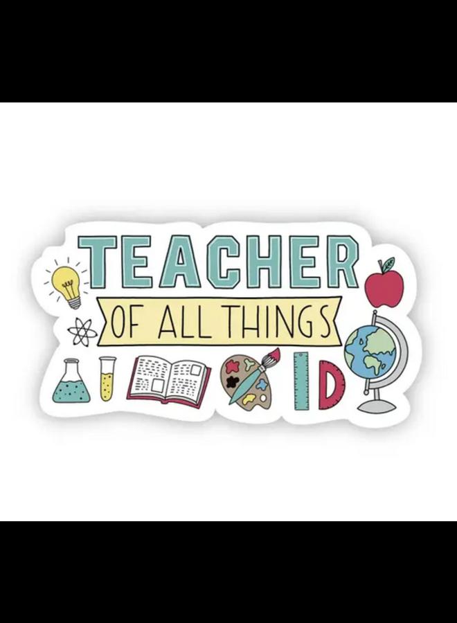 Teacher Of All Things Sticker