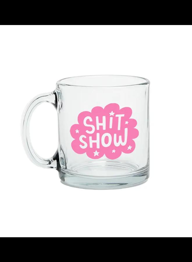 Shit Show Glass Mug