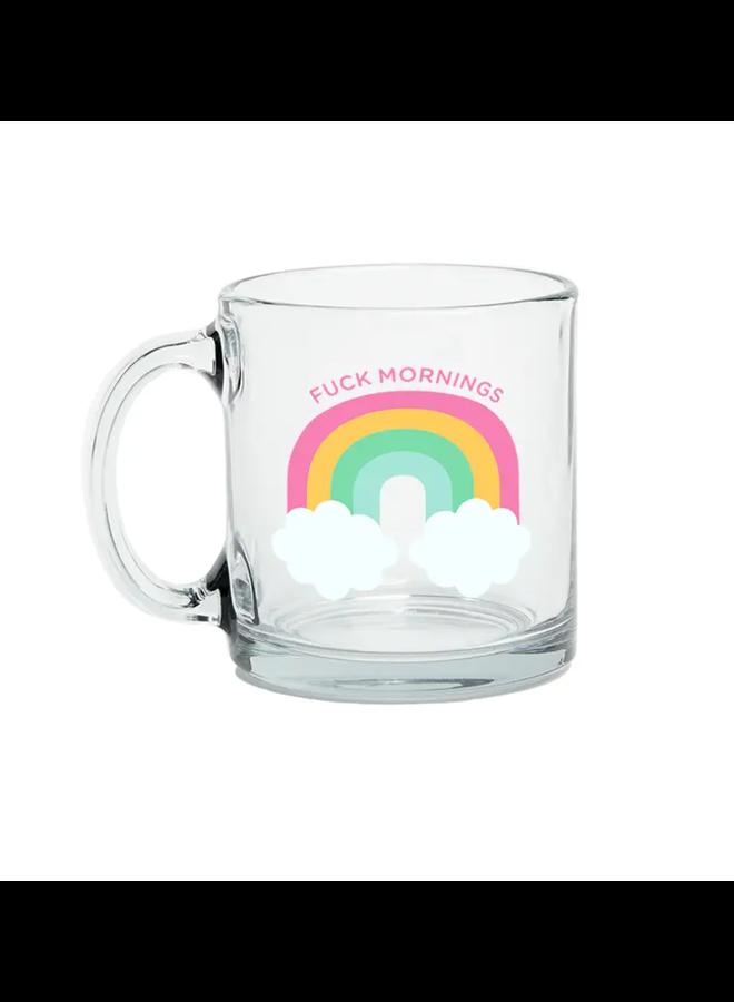 Fuck Mornings Glass Mug